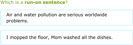 IXL | Is it a complete sentence, a fragment, or a run-on? | 6th ...
