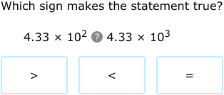 IXL | Compare numbers written in scientific notation | 7th grade math