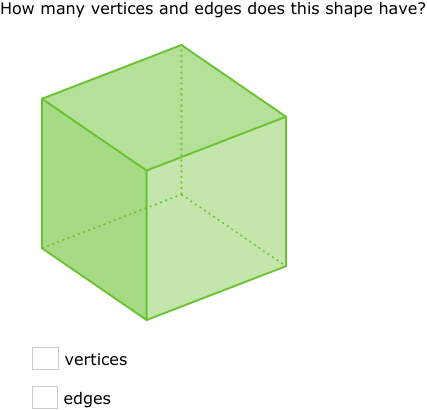 IXL | Count vertices, edges, and faces | 4th grade math