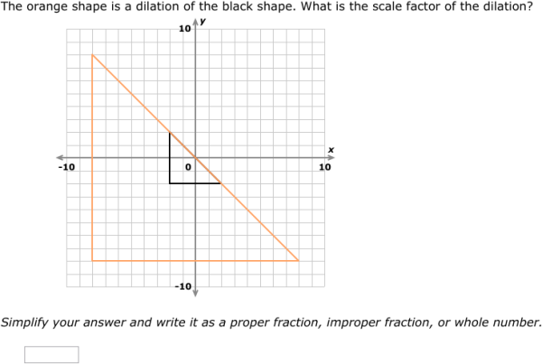 IXL - Dilations: scale factor and classification (Geometry