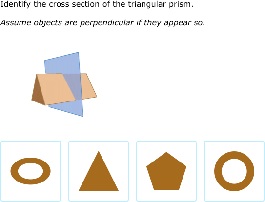 Ixl Cross Sections Of Three Dimensional Figures Geometry Practice