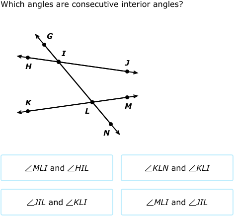 IXL - Transversals: name angle pairs (Geometry practice)