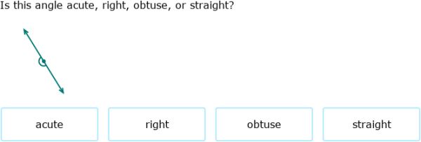 IXL | Acute, right, obtuse, and straight angles | 4th grade math
